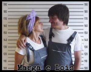 Marga e Lois
